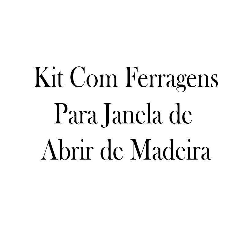 Kit Com Ferragens Para Janela de Madeira Vitro de Abrir - 1
